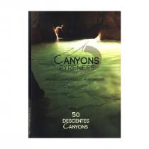 Canyons Pyrenees - Pyreness Françaises et Aragonaises