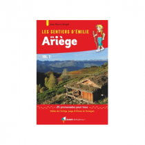 Les Sentiers d'Emilie en Ariège Vol.2