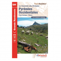 La Traversée des Pyrénées: Pyrénées Occidentales - GR10