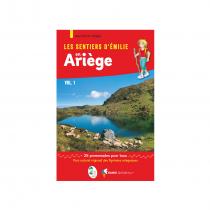 Les Sentiers d'Emilie en Ariège Vol.1