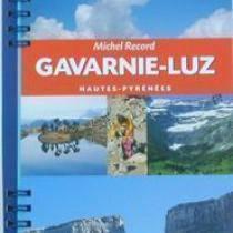 Le Guide Rando: Gavarnie-Luz (M Record)