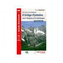 TopoGuide - par-dela les frontieres d'Ariege-Pyrenees vers l'Andorre et la Catalogne
