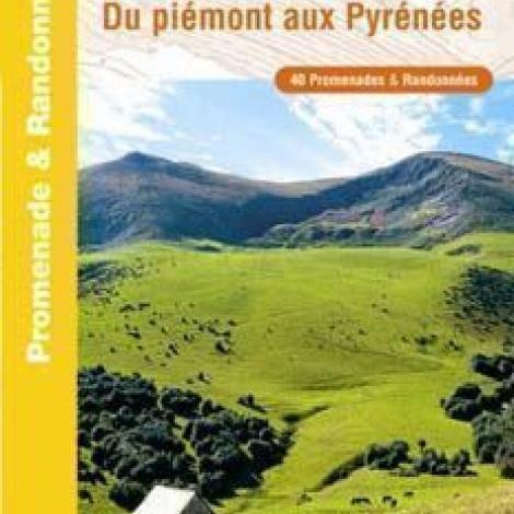 L'Ariège à Pied: du Piémont aux Pyrénées
