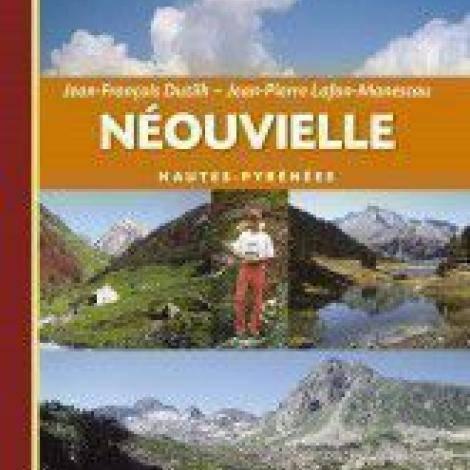 Le Guide Rando: Néouvielle (J-F Dutilh and J-P Lafon-Manescau)