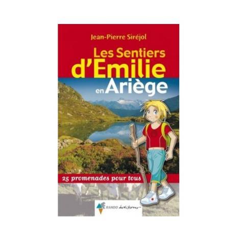 Les Sentiers d'Emilie en Ariège (J-P Siréjol)
