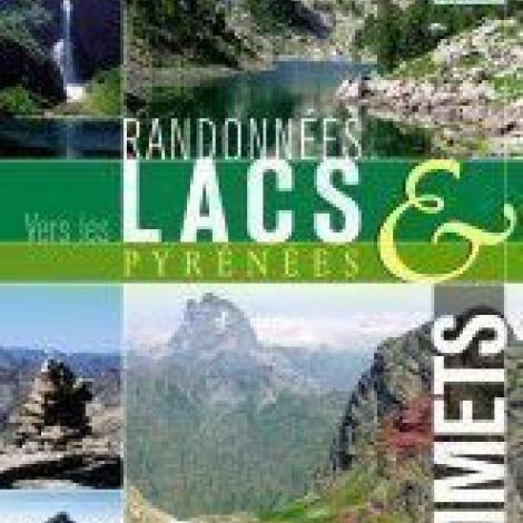 Percorsi verso laghi e vette dei Pirenei